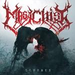 MASACHIST | Scorned