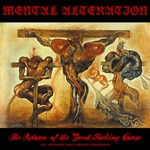 MENTAL ULCERATION| The return of the great fucking curse