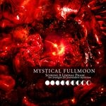 MYSTICAL FULLMOON | Scoring a liminal phase