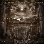 MYTHOLOGICAL COLD TOWER | Monvmenta antiqva