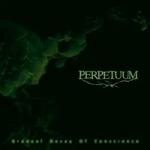 PERPETUUM | Gradual decay of conscience
