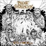 PILE OF EXCREMENTS | Escatology