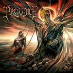 PREJUDICE | Megalomaniac infest