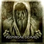 REPRISAL SCARS | Killing art of seld-deception