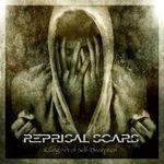 REPRISAL SCARS | Killing art of seld-deception