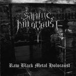 SATANIC HOLOCAUST | Raw black metal holocaust