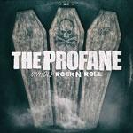 THE PROFANE | Unholy rock ´n roll