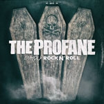 THE PROFANE | Unholy rock ´n roll