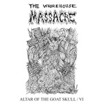 THE WHOREHOUSE MASSACRE | Altar of the goat skull