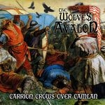 THE WOLVES OF AVALON | Carrion crows over Camlan