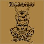THRASH FORWARD | Thrash forward alliance