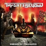 THY GATE BEYOND | Enemy at the gathes