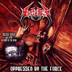 TORTURER | Opressed by the force / Kingdom of the dark
