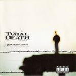 TOTAL DEATH | Desolate and recollections