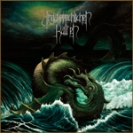 UNAUSSPRELICHEN KULTEN/AFTER DEATH |  Dwellers of the deep/Monst