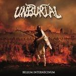 UNBURIAL | Bellum internecinum