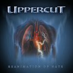 UPPERCUT | Reanimation of hate