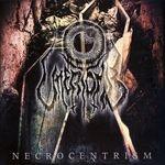 UTTERTOMB | Necrocentrism