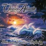 VISIONS OF ATLANTIS | Eternal endless infinity