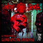 VOMITOMB/BLASPHEMATION//GOREBLAST | A 3 part hymnal: Glorifying