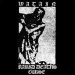 WATAIN |  Rabid death's curse