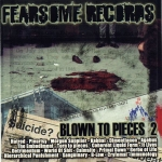 FEARSOME RECORDS | Blown to pieces 2