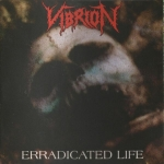 VIBRION | Closed frontiers/Erradicted life